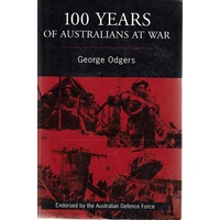 100 Years Of Australians At War