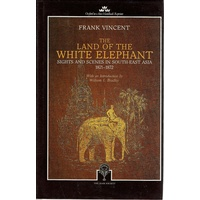 The Land of the White Elephant. Sights and Scenes in South East Asia 1871-1872