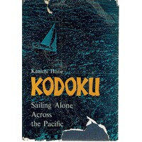 Kodoku. Sailing Alone  Across The Pacific