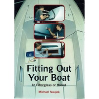 Fitting Out Your Boat. In Fibreglass Or Wood