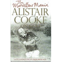 The Marvellous Mania. Alistair Cooke On Golf