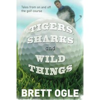 Tigers, Sharks And Wild Things