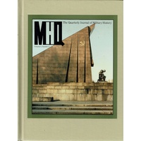 MHQ. The Quarterly Journal Of Militarry History. Volume 5. Number 3