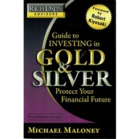 Guide To Investing In Gold And Silver. Protect Your Financial Future