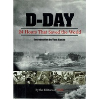 D Day. 24 Hours That Saved The World