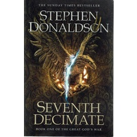 Seventh Decimate. Book One Of The Great God's War