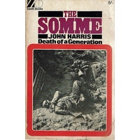 The Somme. Death Of A Generation