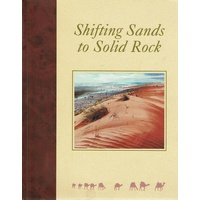 Shifting Sands To Solid Rock