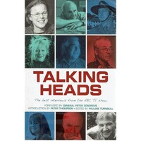 Talking Heads. The Best Interviews From The ABC TV Show