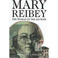 Mary Reibey. The Woman On The 20 Dollar Note