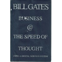 Business At The Speed Of Thought. Using A Digital Nervous System