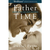 Father Time. Making Time For Your Children