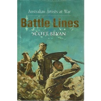 Battle Lines. Australian Artists At War