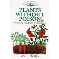 Plants Without Poison. Growing Vegetables Organically
