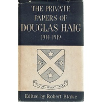 The Private Papers Of Douglas Haigh 1914-1919