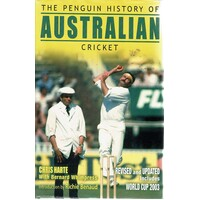 The Penguin History Of Australian Cricket