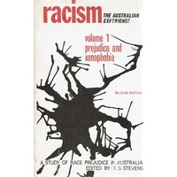 Racism The Australian Experience. Volume 1 Prejudice And Xenophobia