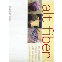 Alt Fiber. 25+ Projects For Knitting Green With Bamboo, Soy, Hemp,, And More