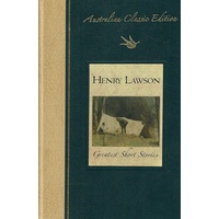 Henry Lawson Greatest Short Stories