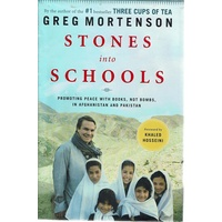 Stones Into Schools. Promoting Peace With Books, Not Bombs, In Afghanistan And Pakistan
