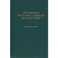 Life Histories Of Central American Highland Birds
