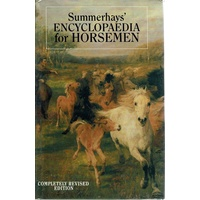 Summerhayes Encyclopedia For Horsemen