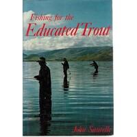 Fishing For The Educated Trout