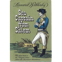 Sea Captain From Salem. The Third Book In The  Treegate Series About The American Revolution