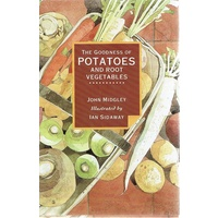 The Goodness Of Potatoes And Root Vegetables