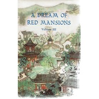 A Dream Of Red Mansions. Volume III