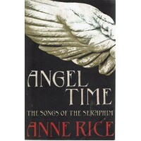 Angel Time. The Songs Of The Seraphim