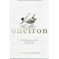 Oneiron. A Spectacular Novel About Life After Death