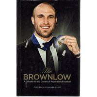 The Brownlow. A Tribute To The Greats Of Australian Football