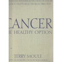 Cancer. The Healthy Option