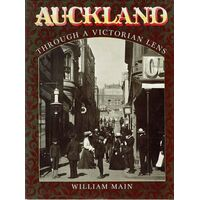 Auckland Through A Victorian Lens