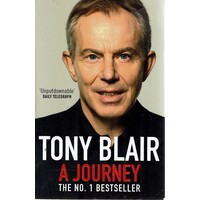A Journey. Tony Blair