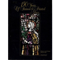 150 Years of Stained And Painted Glass