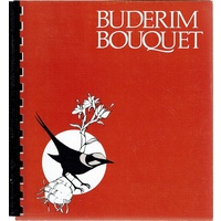 Buderim Bouquet. A Collection Of Tested Recipes And Historical Reminiscences