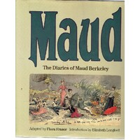 Maud. The Diaries Of Maud Berkeley