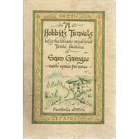 A Hobbit's Travels Being The Hitherto Ubpublished Travel Sketches Of Sam Gamgee With Space For Notes