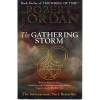 The Gathering Storm. Book Twelve Of The Gathering Storm