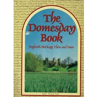 The Domesday Book. England's Heritage, Then And Now