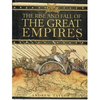 The Rise And Fall Of The Great Empires