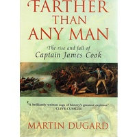 Farther Than Any Man.The Rise And Fall Of Captain James Cook