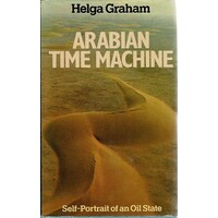 Arabian Time Machine. Self Portrait Of An Oil State