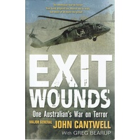 Exit Wounds. One Australian's War On Terror