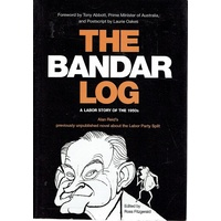 The Bandar Log. A Labor Story Of The 1950s