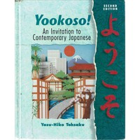 Yookoso. An Invitation To Contemporary Japanese