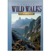 Classic Wild Walks Of Australia