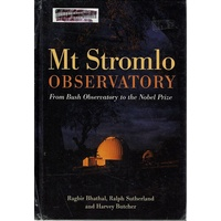 Mt. Stromlo Observatory. From Bush Observatory To The Nobel Prize
